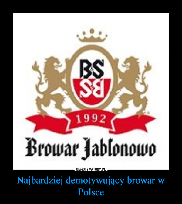 Najbardziej demotywujący browar w Polsce –