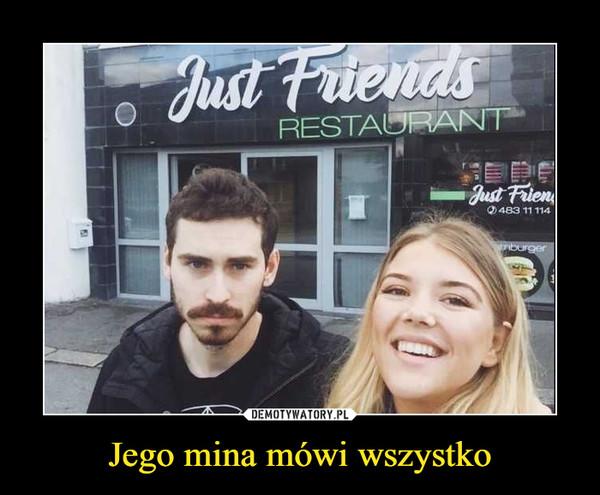 Jego mina mówi wszystko –  Just Friends restaurant