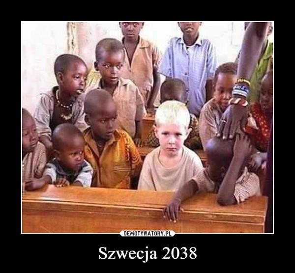 Szwecja 2038 –