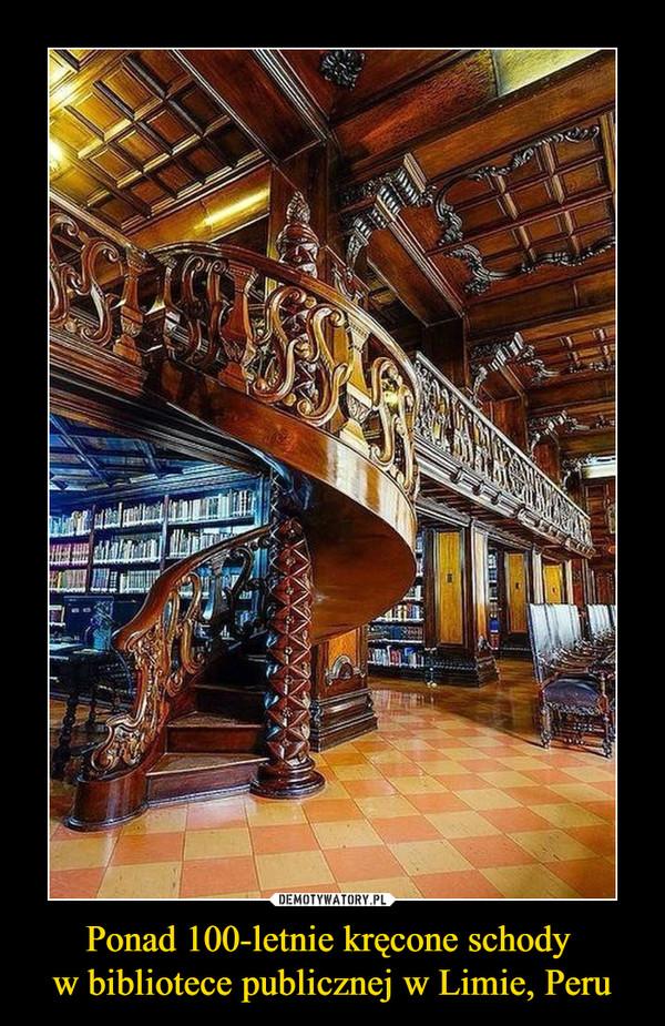 Ponad 100-letnie kręcone schody w bibliotece publicznej w Limie, Peru –