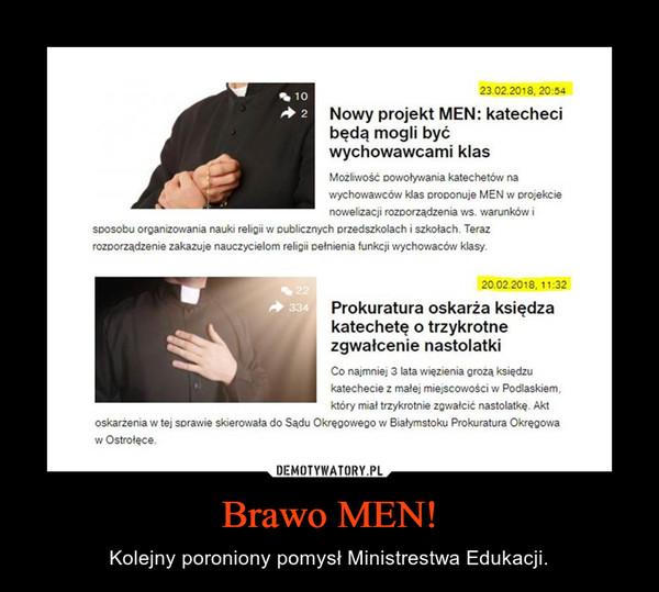 Brawo MEN! – Kolejny poroniony pomysł Ministrestwa Edukacji.