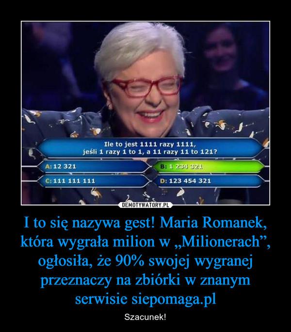 """I to się nazywa gest! Maria Romanek, która wygrała milion w """"Milionerach"""", ogłosiła, że 90% swojej wygranej przeznaczy na zbiórki w znanym serwisie siepomaga.pl – Szacunek!"""