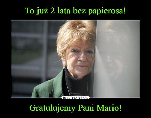 Gratulujemy Pani Mario! –