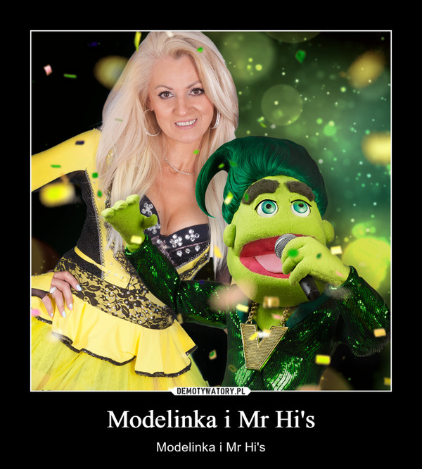 Modelinka i Mr Hi's – Modelinka i Mr Hi's