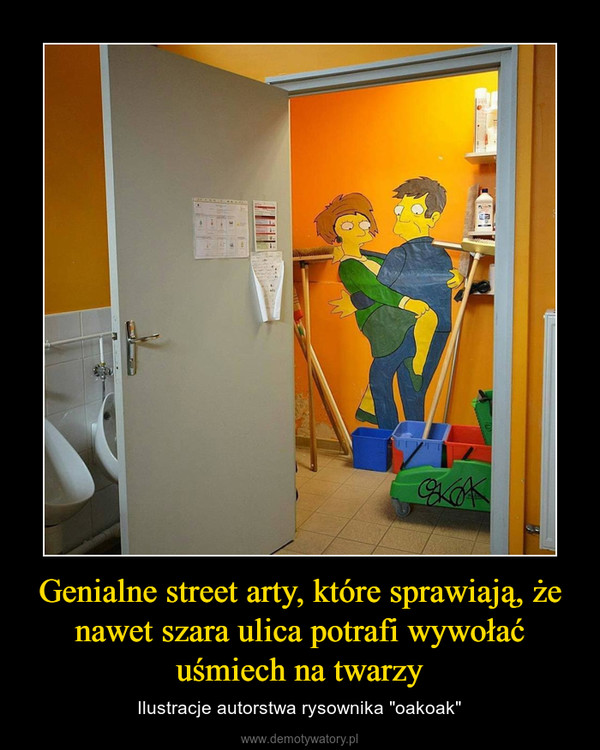 """Genialne street arty, które sprawiają, że nawet szara ulica potrafi wywołać uśmiech na twarzy – Ilustracje autorstwa rysownika """"oakoak"""""""