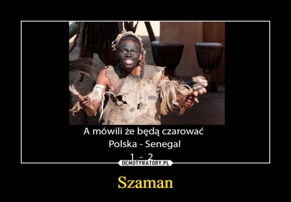 Szaman –