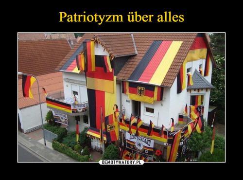 Patriotyzm über alles