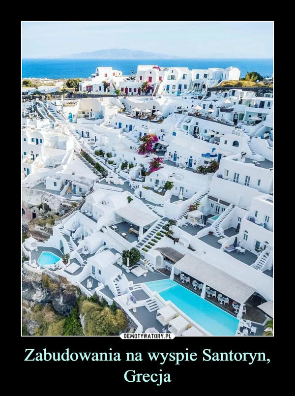 Zabudowania na wyspie Santoryn, Grecja –