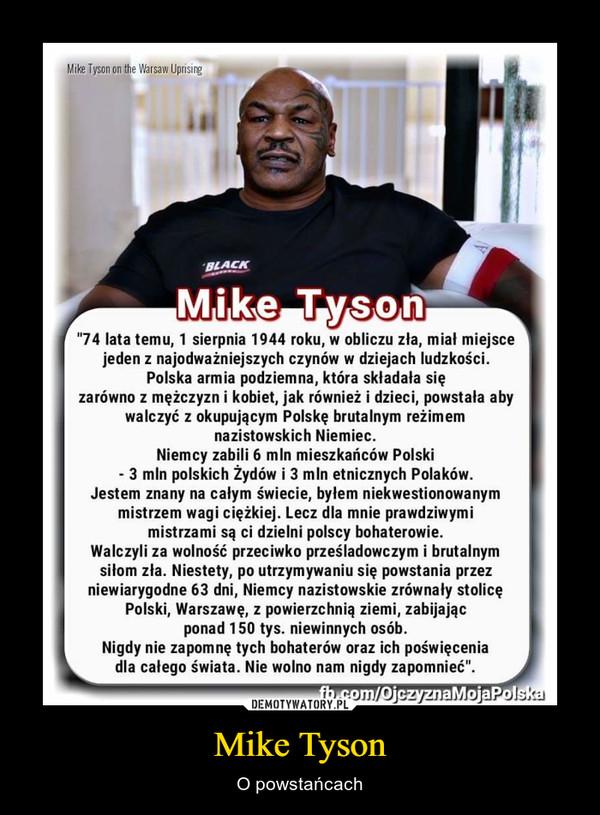 Mike Tyson – O powstańcach