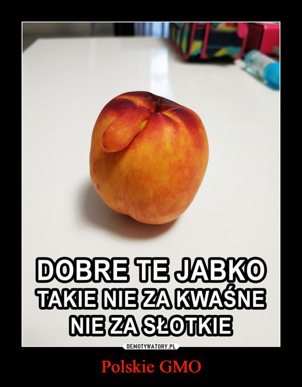 Polskie GMO –