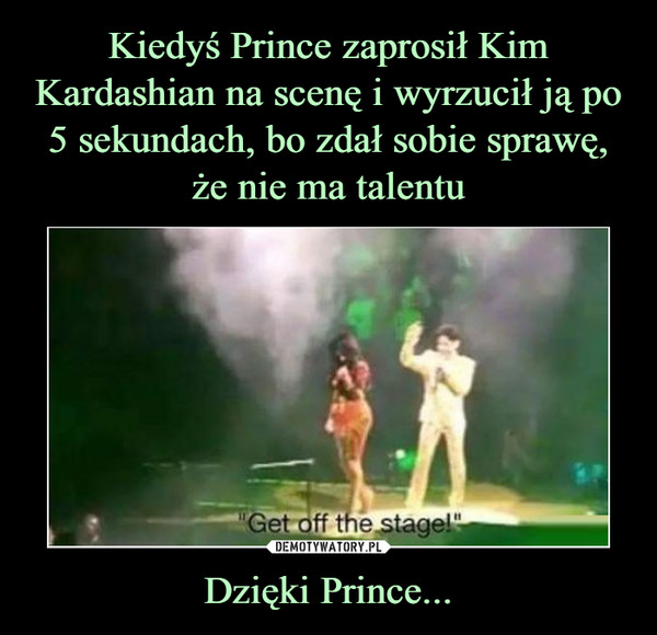 Dzięki Prince... –
