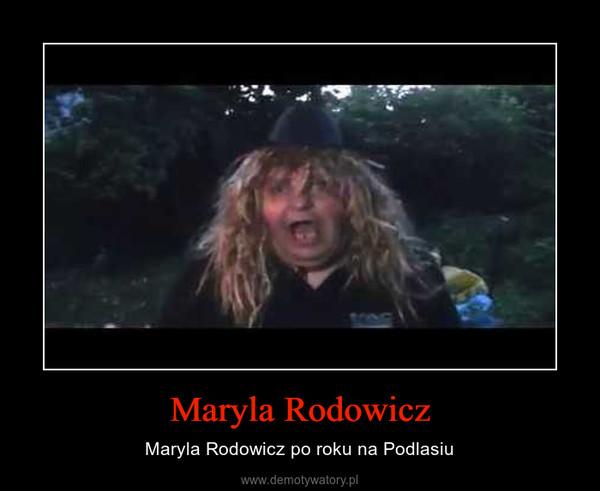Maryla Rodowicz – Maryla Rodowicz po roku na Podlasiu