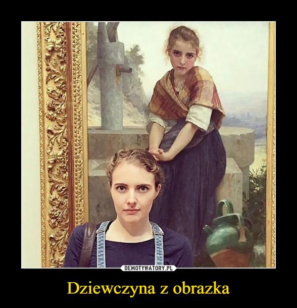 Dziewczyna z obrazka –