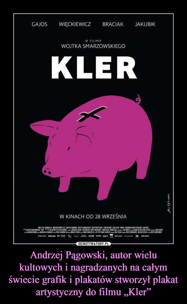 """Andrzej Pągowski, autor wielu kultowych i nagradzanych na całym świecie grafik i plakatów stworzył plakat artystyczny do filmu """"Kler"""" –"""