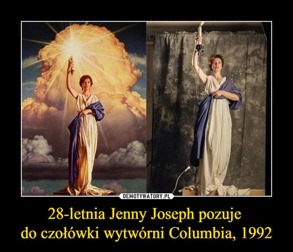 28-letnia Jenny Joseph pozuje do czołówki wytwórni Columbia, 1992 –