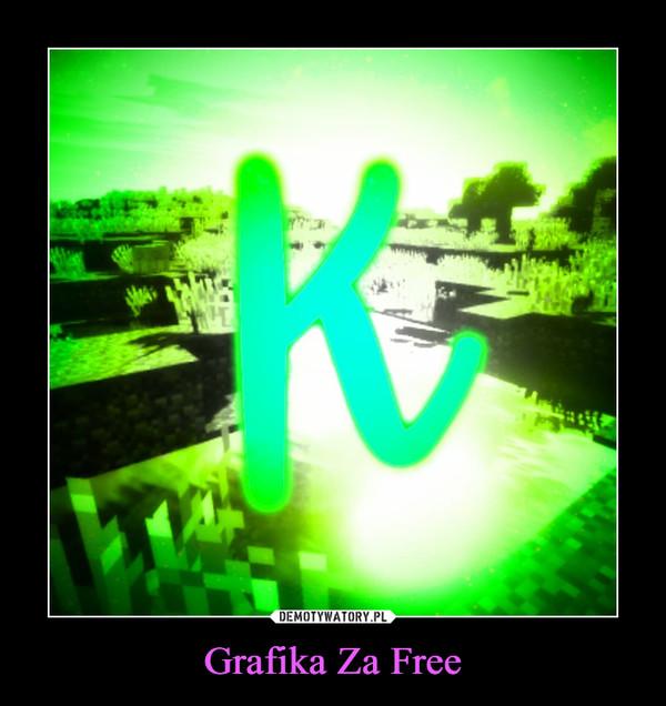 Grafika Za Free –