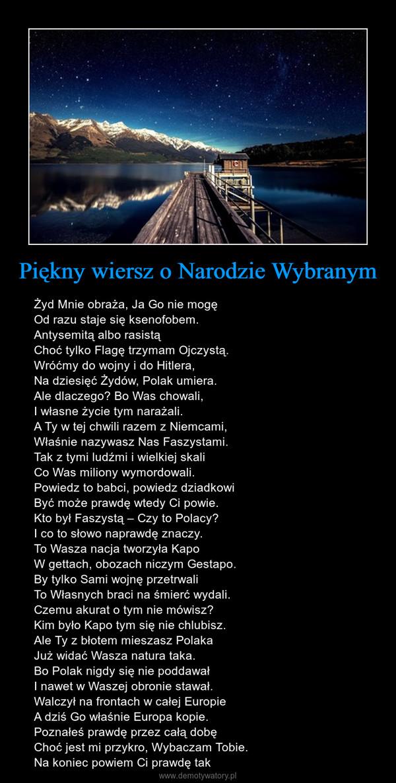 Piękny Wiersz O Narodzie Wybranym Demotywatorypl