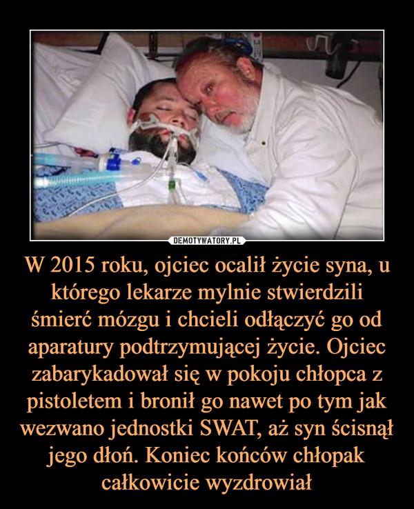 W 2015 roku, ojciec ocalił życie syna, u którego lekarze mylnie stwierdzili śmierć mózgu i chcieli odłączyć go od aparatury podtrzymującej życie. Ojciec zabarykadował się w pokoju chłopca z pistoletem i bronił go nawet po tym jak wezwano jednostki SWAT, aż syn ścisnął jego dłoń. Koniec końców chłopak całkowicie wyzdrowiał –