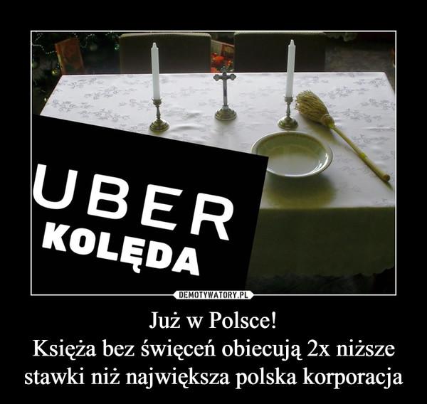 Już w Polsce!Księża bez święceń obiecują 2x niższe stawki niż największa polska korporacja –