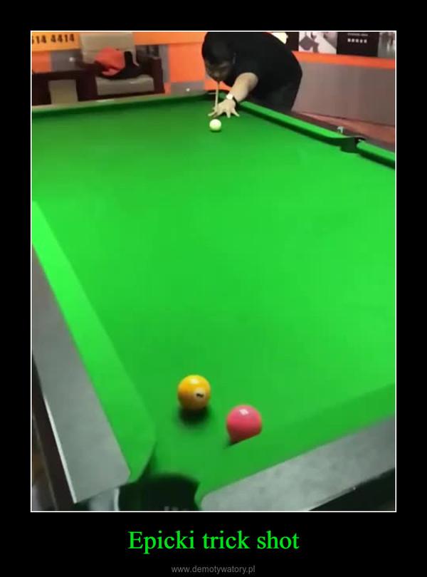 Epicki trick shot –