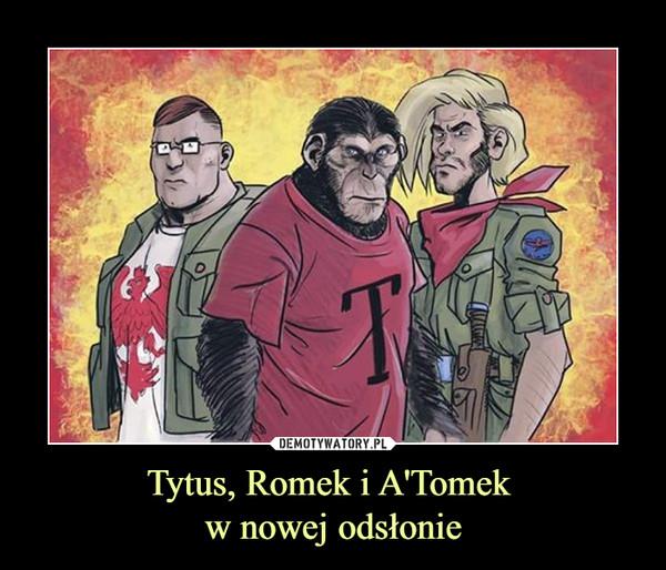 Tytus, Romek i A'Tomek w nowej odsłonie –