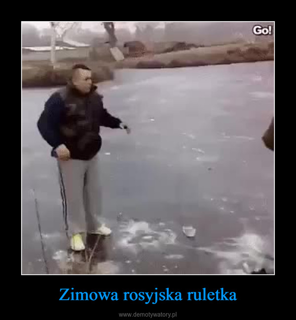 Zimowa rosyjska ruletka –
