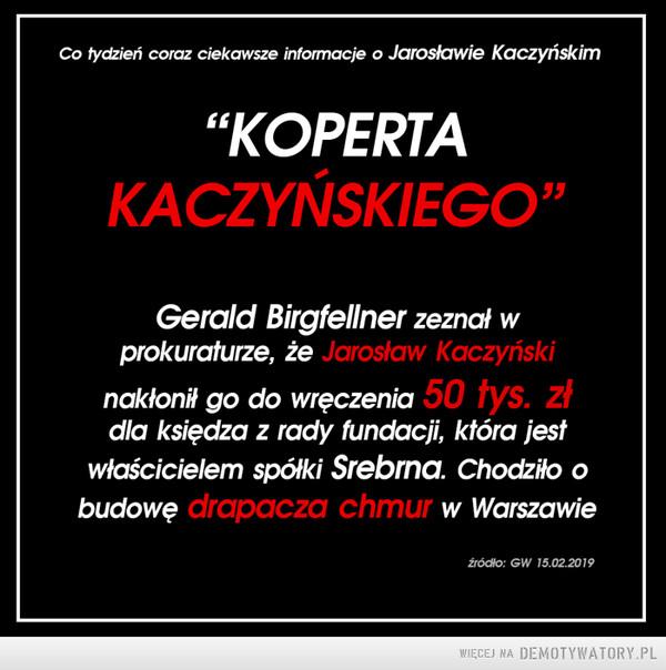 """""""Koperta Kaczyńskiego"""" –"""