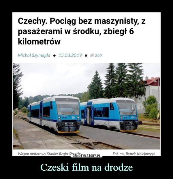 Czeski film na drodze –