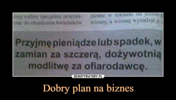 Dobry plan na biznes –