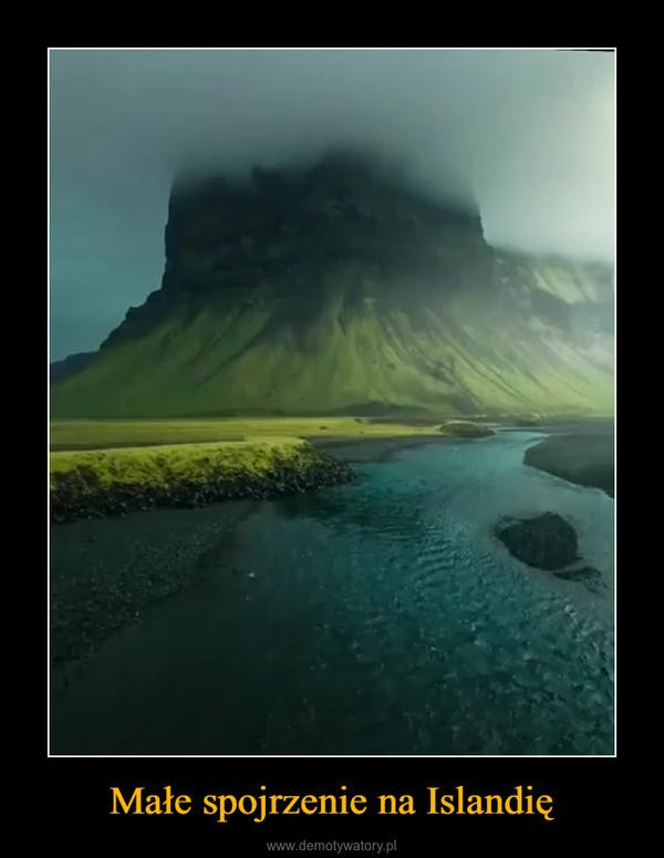 Małe spojrzenie na Islandię –