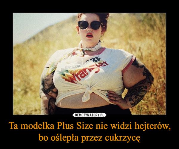 Ta modelka Plus Size nie widzi hejterów, bo oślepła przez cukrzycę –