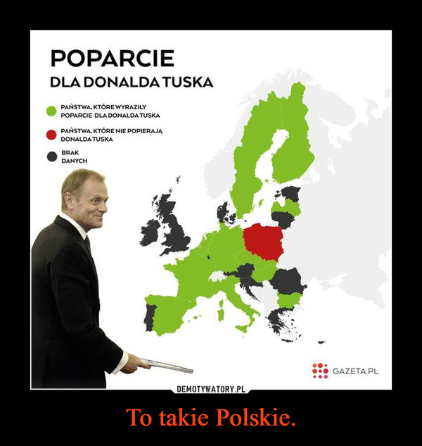 To takie Polskie. –