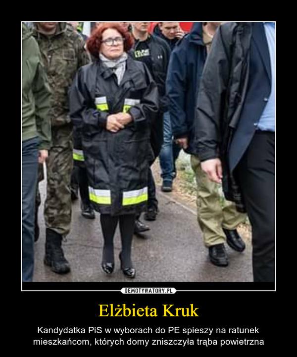 Elżbieta Kruk – Kandydatka PiS w wyborach do PE spieszy na ratunek mieszkańcom, których domy zniszczyła trąba powietrzna