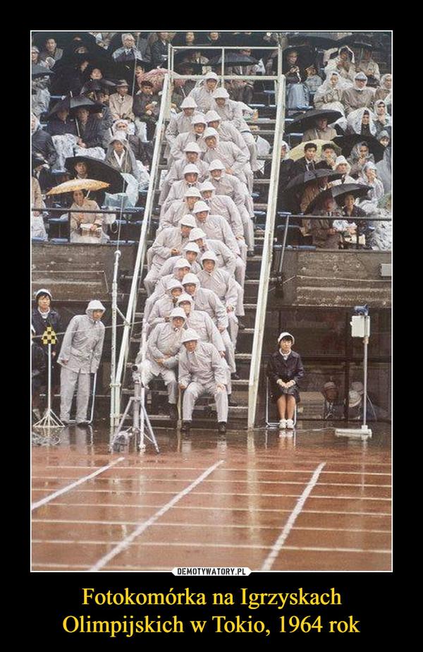 Fotokomórka na Igrzyskach Olimpijskich w Tokio, 1964 rok –