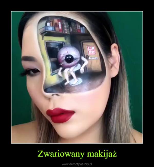 Zwariowany makijaż –