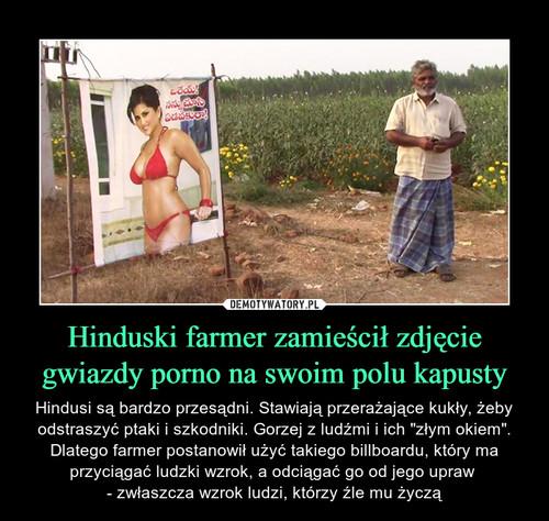 Hinduski farmer zamieścił zdjęcie gwiazdy porno na swoim polu kapusty