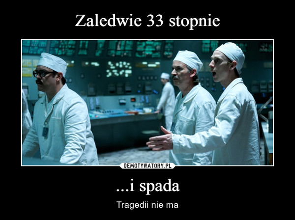...i spada – Tragedii nie ma