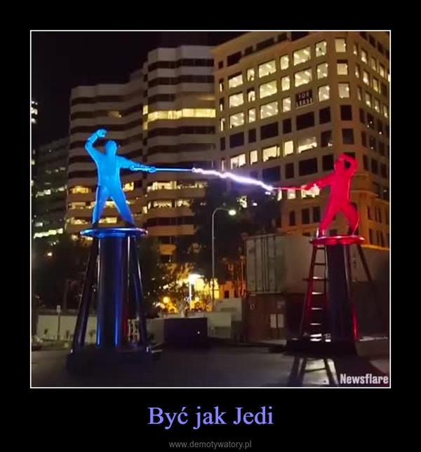 Być jak Jedi –