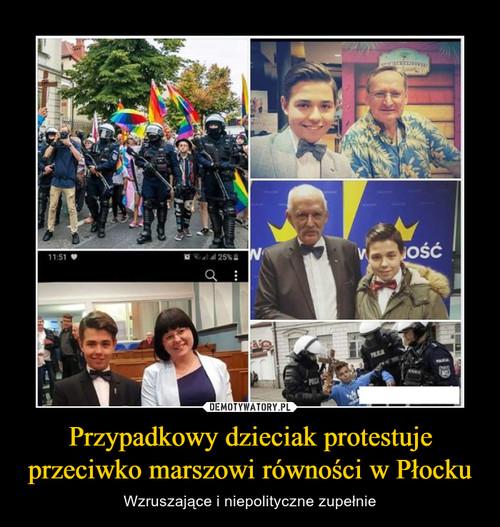 Przypadkowy dzieciak protestuje przeciwko marszowi równości w Płocku