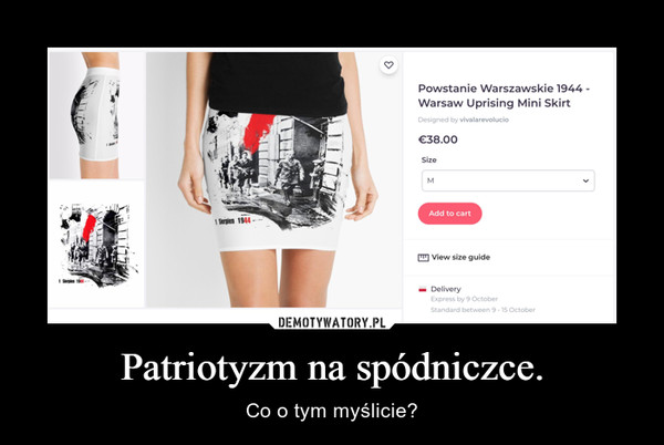 Patriotyzm na spódniczce. – Co o tym myślicie?