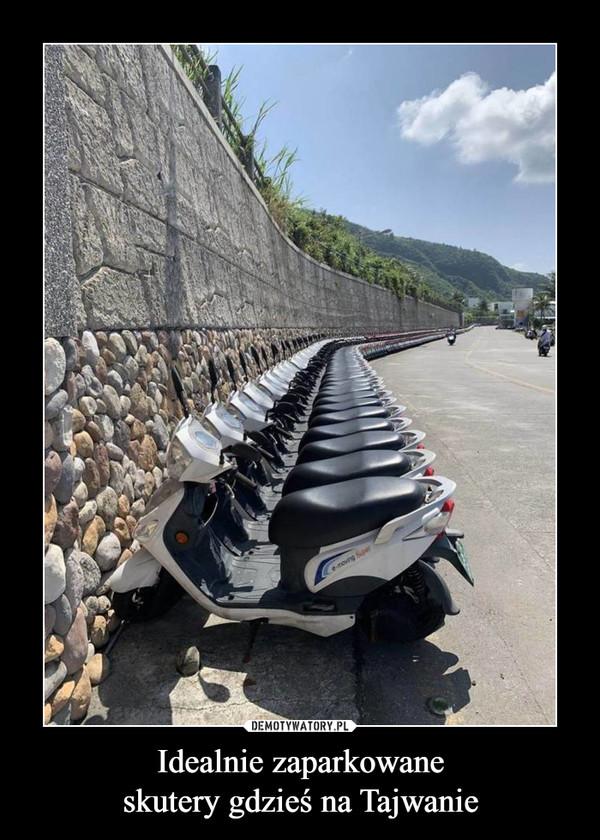 Idealnie zaparkowaneskutery gdzieś na Tajwanie –