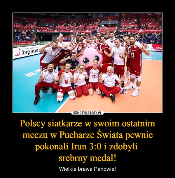 Polscy siatkarze w swoim ostatnim meczu w Pucharze Świata pewnie pokonali Iran 3:0 i zdobyli srebrny medal! – Wielkie brawa Panowie!