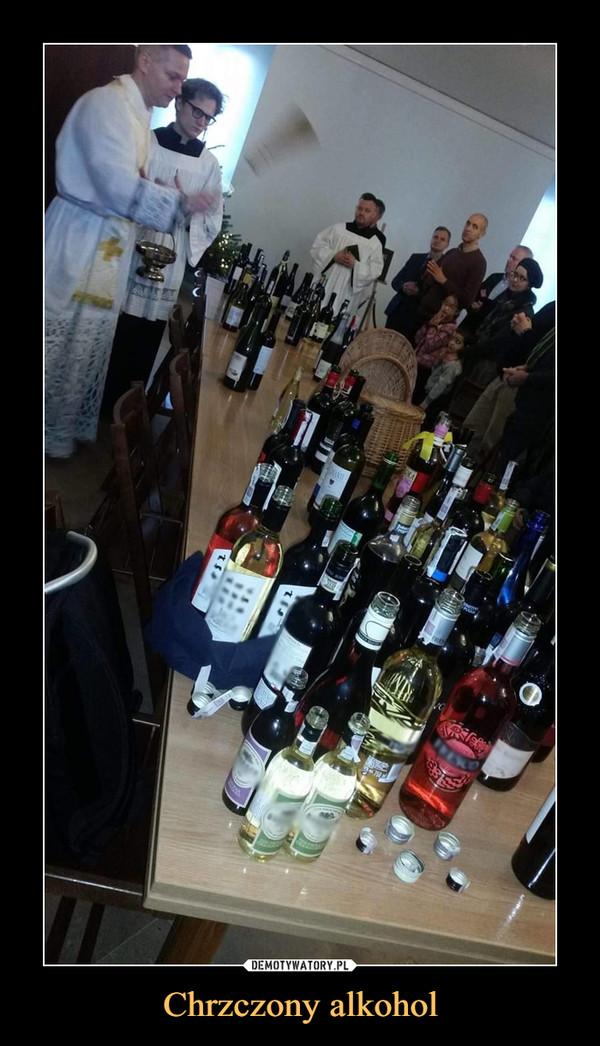 Chrzczony alkohol –
