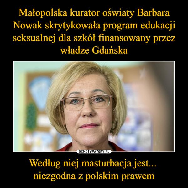 Według niej masturbacja jest... niezgodna z polskim prawem –