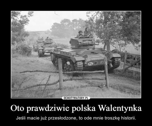 Oto prawdziwie polska Walentynka