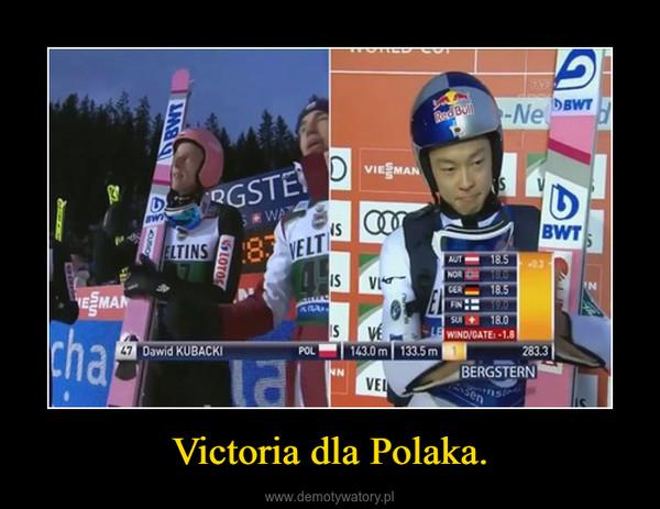 Victoria dla Polaka. –
