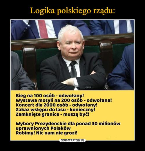 Logika polskiego rządu: