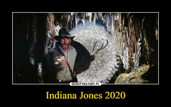 Indiana Jones 2020 –