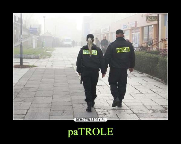 paTROLE –