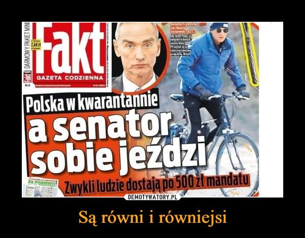 Są równi i równiejsi –  Polska w kwarantannie a senator sobie jeździ. Zwykli ludzie dostają 500 zł mandatu